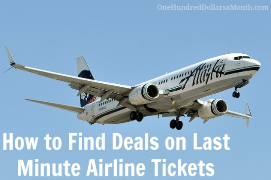 How to Find Deals on Last Minute Airline Tickets