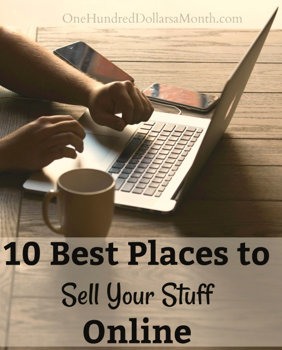 10 Best Places to Sell Your Stuff Online