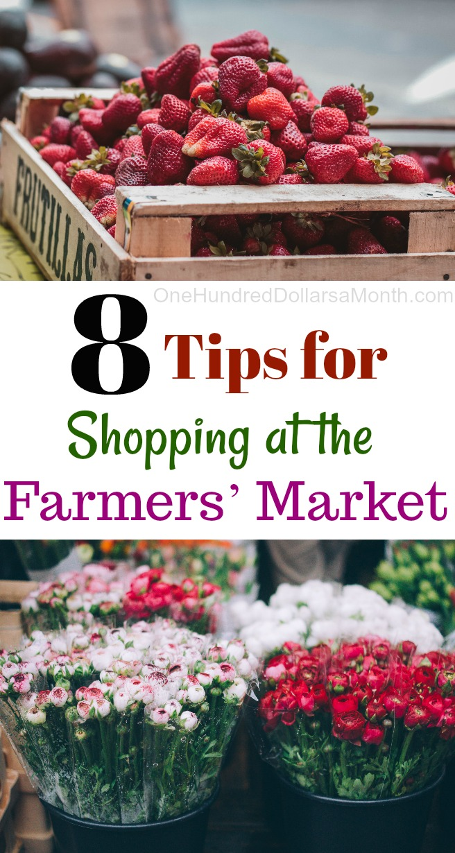 8 Tips for Shopping at the Farmers' Market