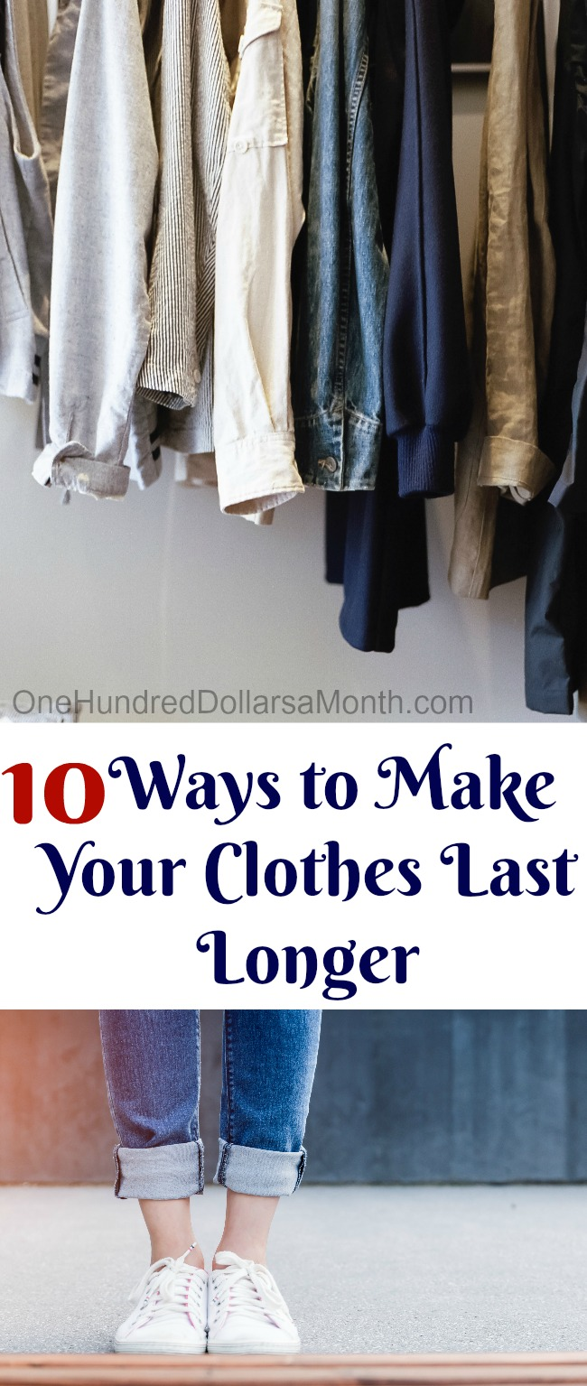 10 Ways to Make Your Clothes Last Longer
