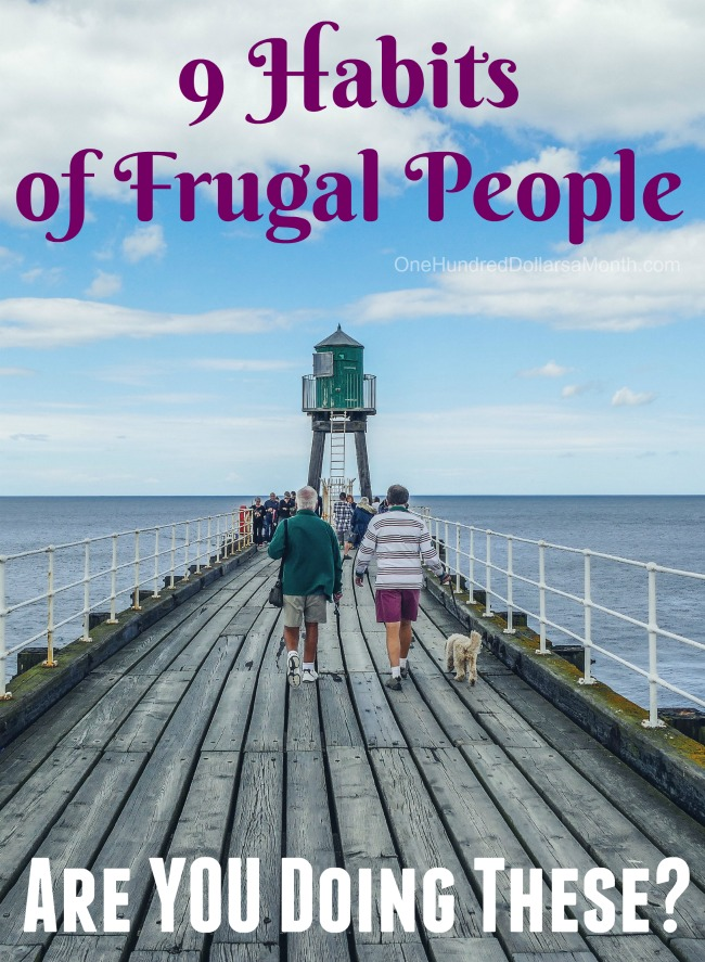 9 Habits of Frugal People – Are YOU Doing These?