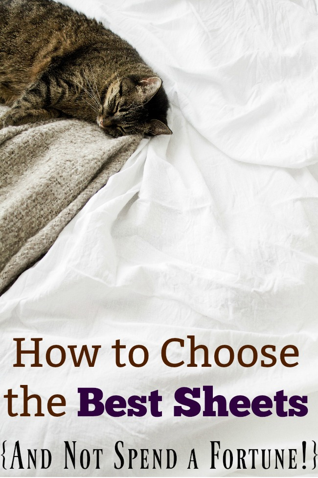 How to Choose the Best Sheets {And Not Spend a Fortune!}
