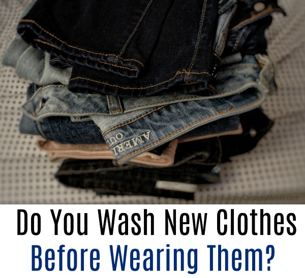 Do You Wash New Clothes Before Wearing Them?