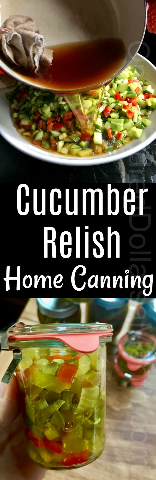 Home Canning Recipe – Cucumber Relish