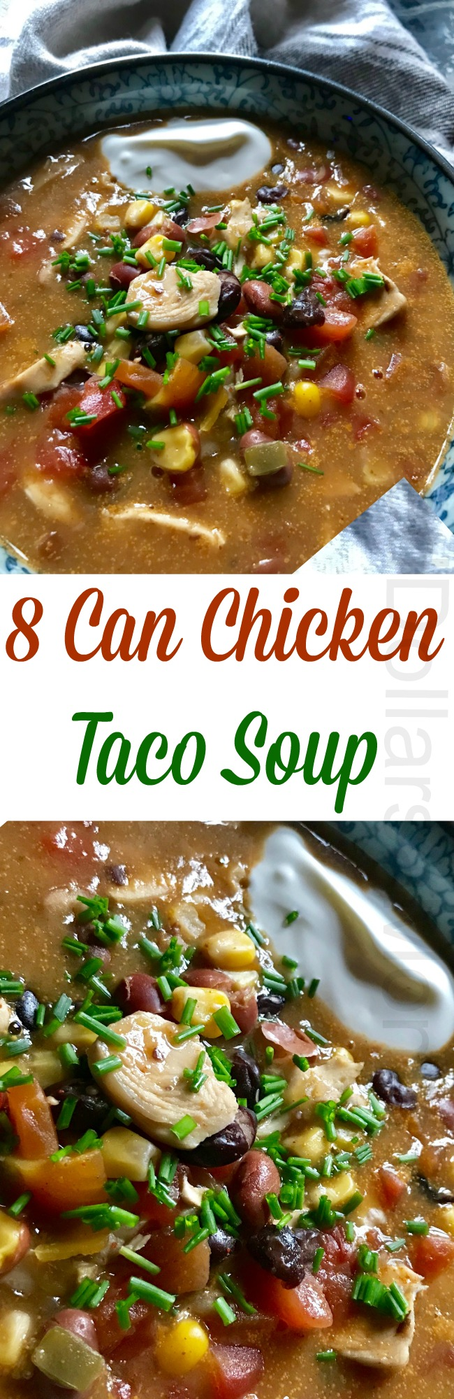 8 Can Chicken Taco Soup – Dinner in Less than 15 Minutes!