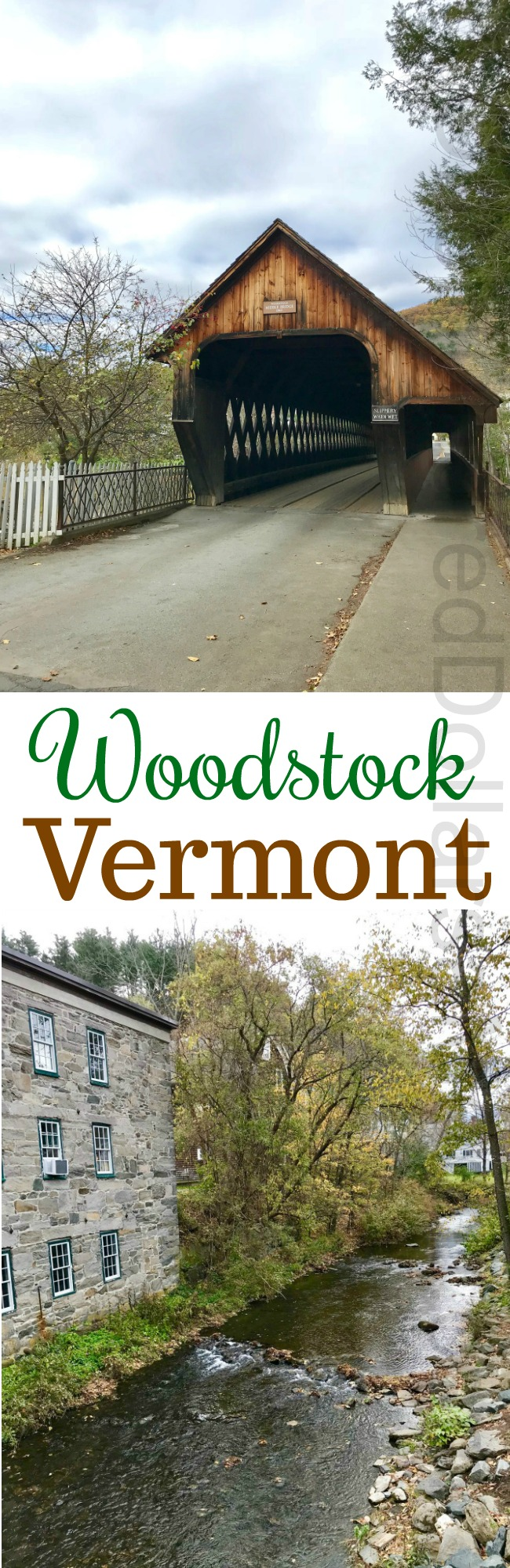 Woodstock, Vermont – The Cutest Downtown Ever, Beautiful Homes, and the $14.50 Sandwich