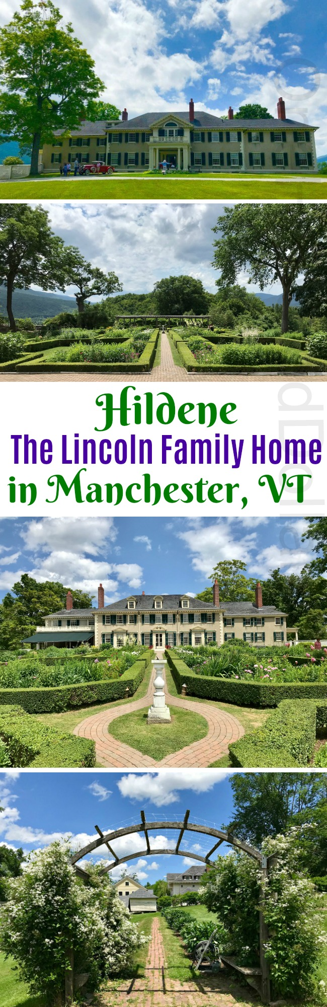The Gardens at Hildene in Vermont – The Lincoln Family Home