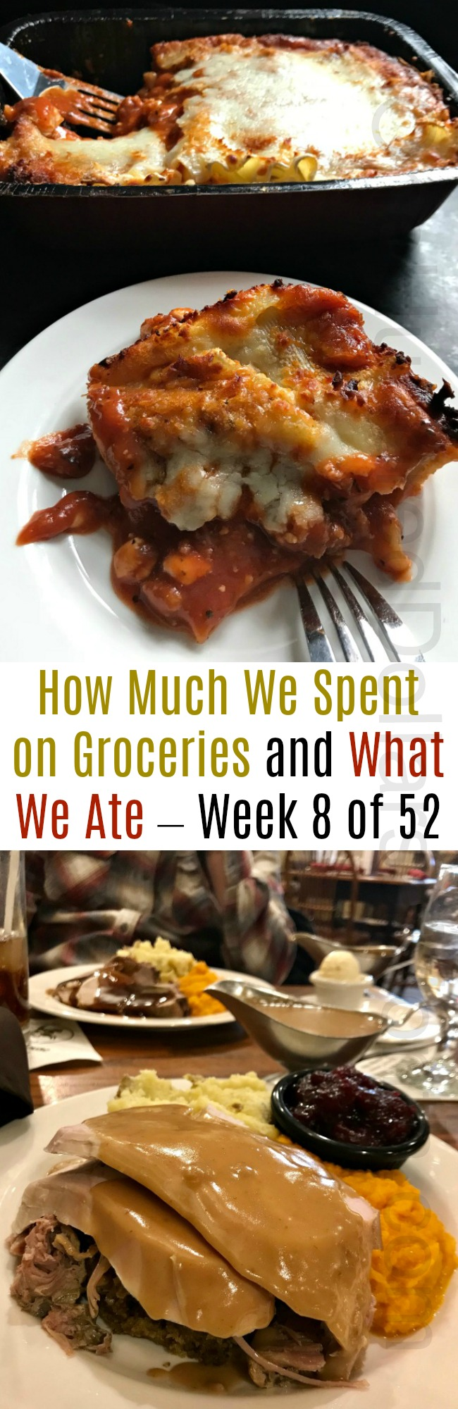 How Much We Spent on Groceries and What We Ate – Week 8 of 52