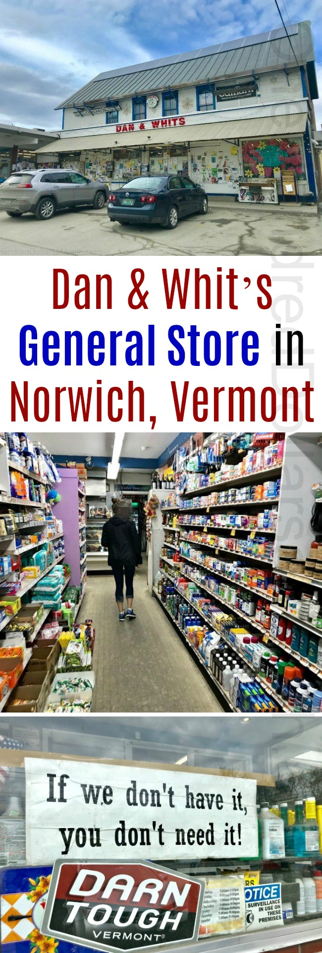 Dan & Whit's General Store in Norwich, Vermont