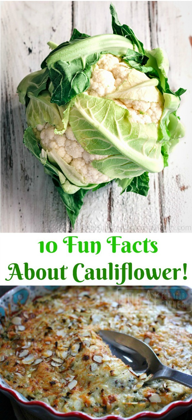 10 Fun Facts About Cauliflower!