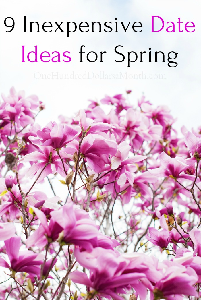 9 Inexpensive Date Ideas for Spring