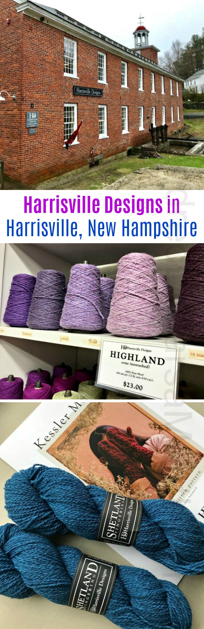 A Trip to Harrisville Designs in Harrisville, New Hampshire + a Giveaway