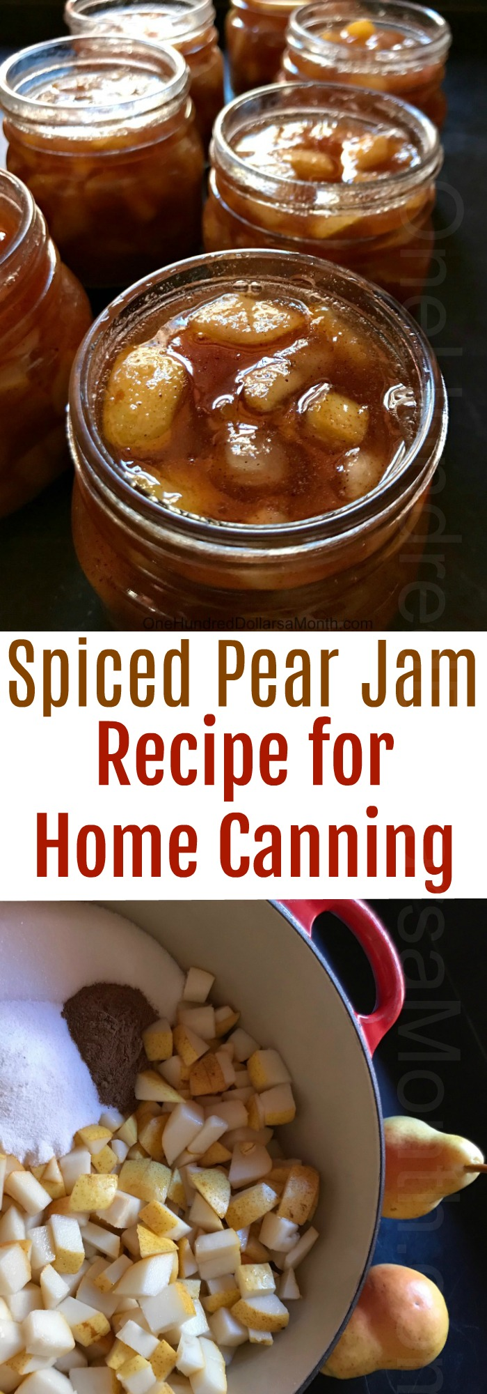 Spiced Pear Jam for Home Canning