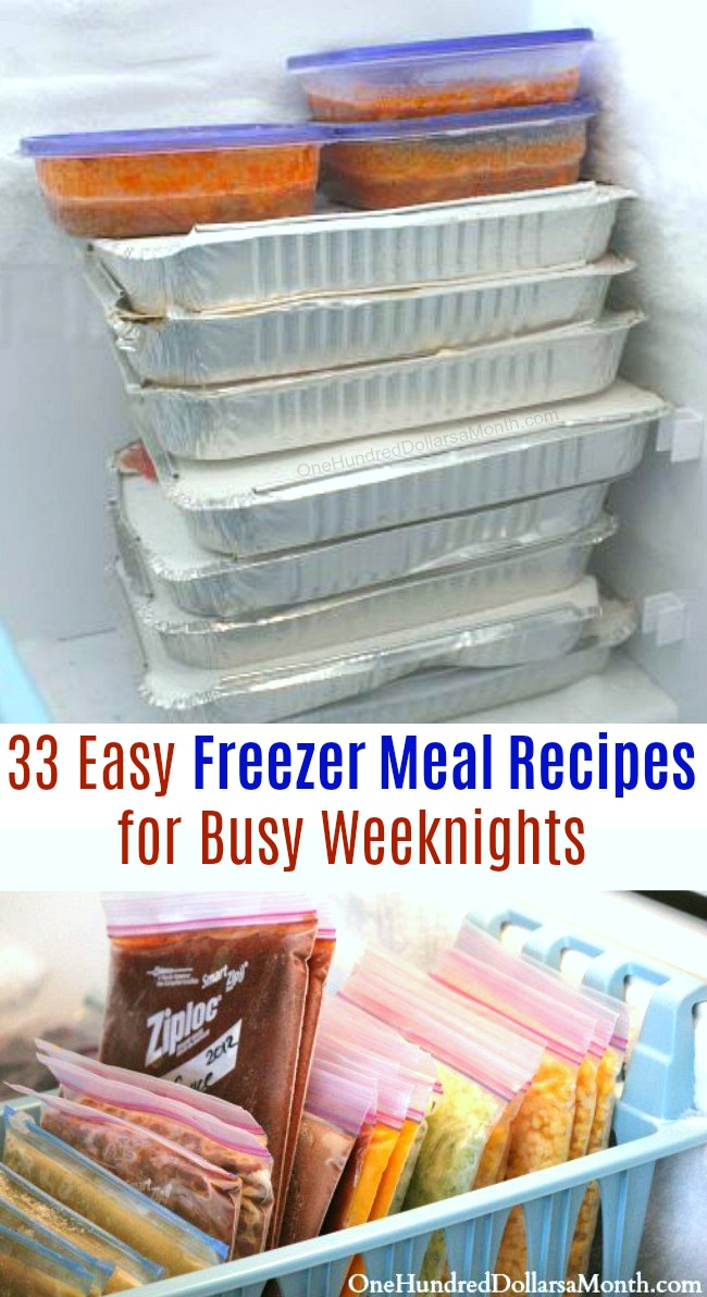 33 Easy Freezer Meal Recipes for Busy Weeknights