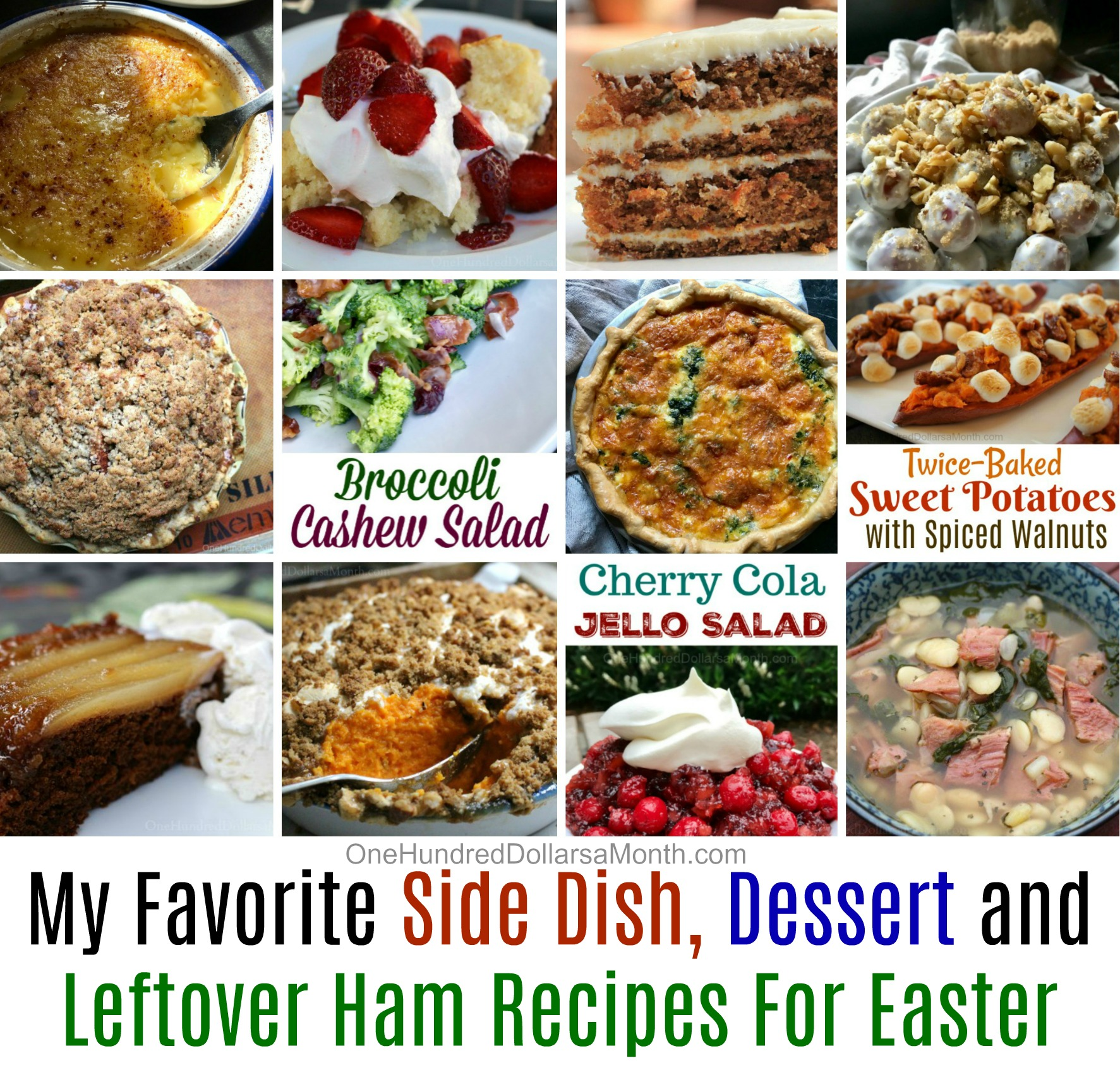 My Favorite Side Dish, Dessert and Leftover Ham Recipes For Easter