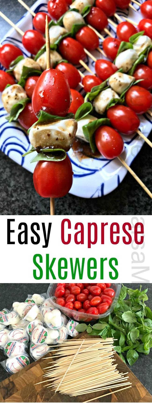 Easy Caprese Skewers